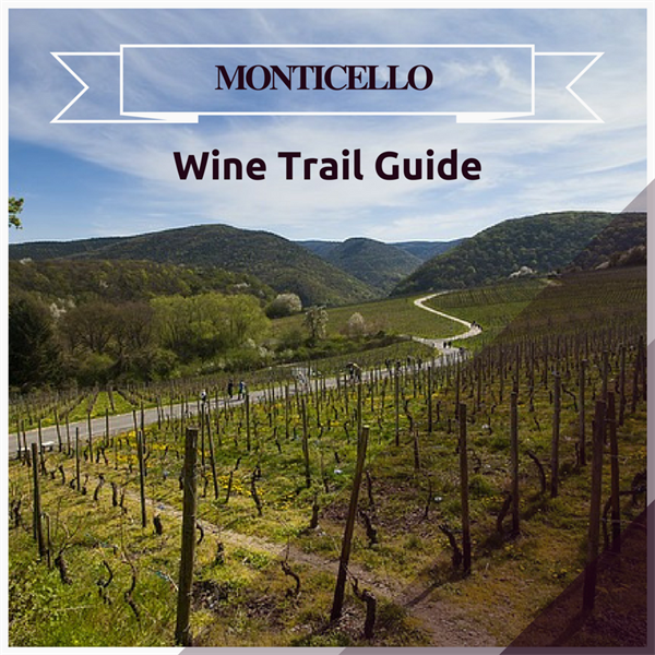 Guide to Virginia's Monticello Wine Trail